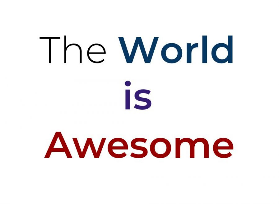 The+World+is+Awesome