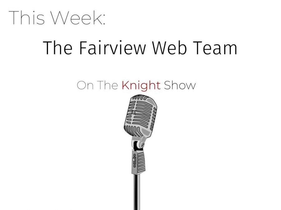 The Knight Show Episode 10: Web Team