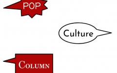 Pop Culture Column #3