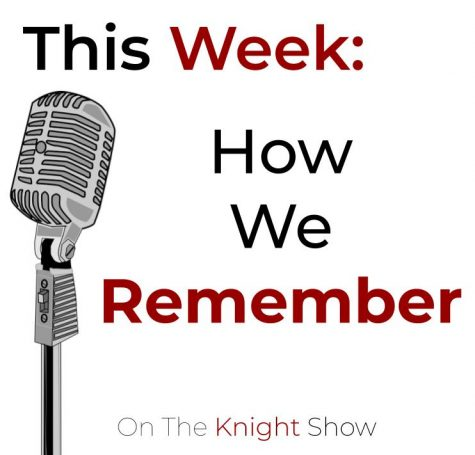 The Knight Show Episode 13: Senior Stories
